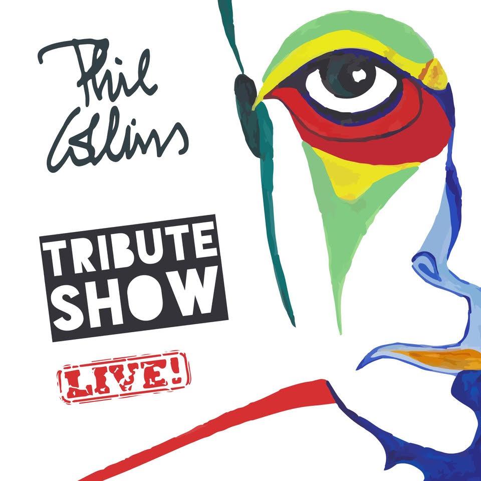 Phil Collins TRIBUTE SHOW